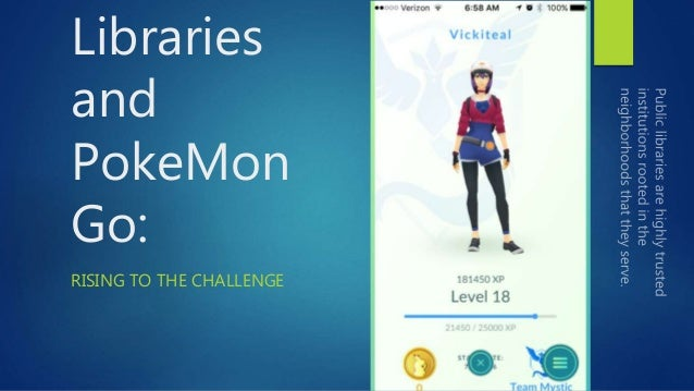 Libraries and PokeMon Go: RISING TO THE CHALLENGE