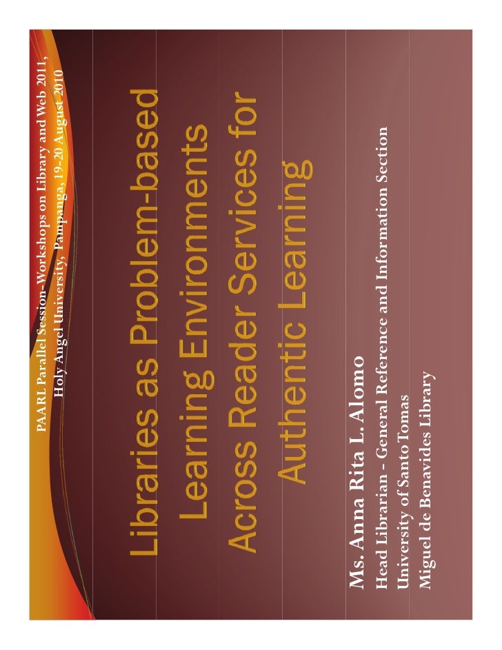 PAARL Parallel Session-Workshops on Library and Web 2011,                       Holy Angel University, Pampanga, 19-20 Aug...