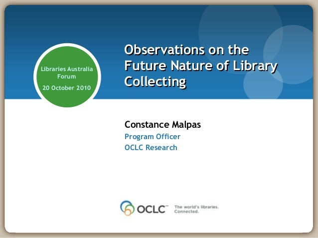Observations on theLibraries Australia   Future Nature of Library      Forum20 October 2010                      Collectin...