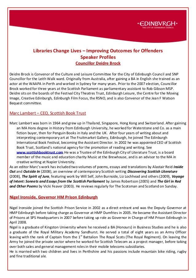 Libraries Change Lives – Improving Outcomes for Offenders Speaker Profiles Councillor Deidre Brock Deidre Brock is Conveno...