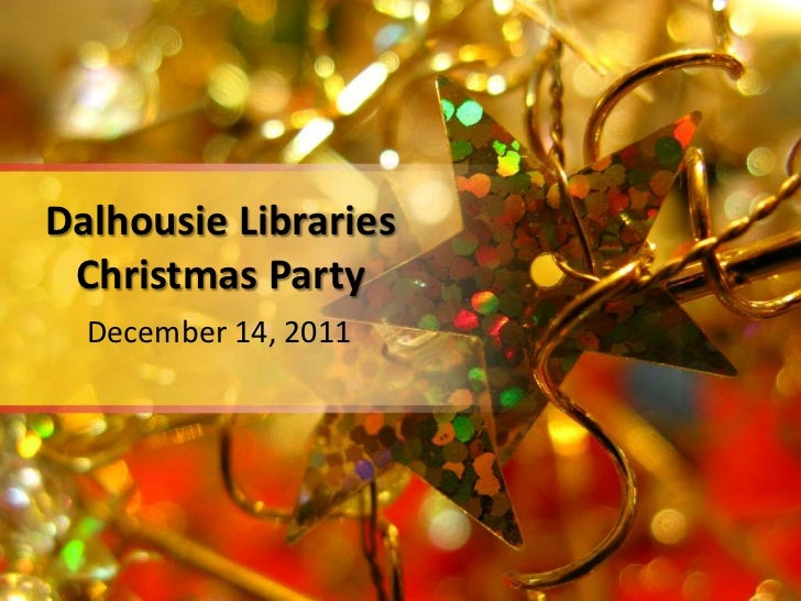 Dalhousie Libraries Christmas Party  December 14, 2011