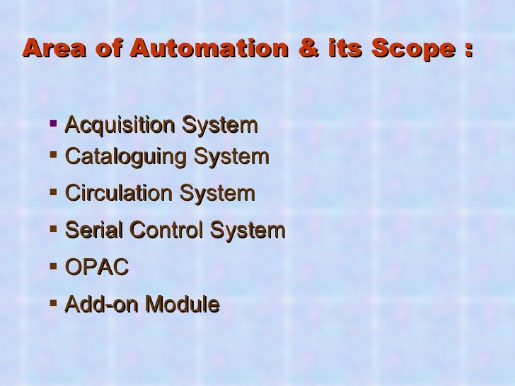 Library Automation A - Z Guide: A Hands on Module Slide 3