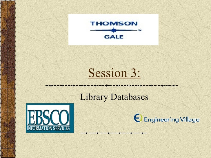 Session 3: Library Databases