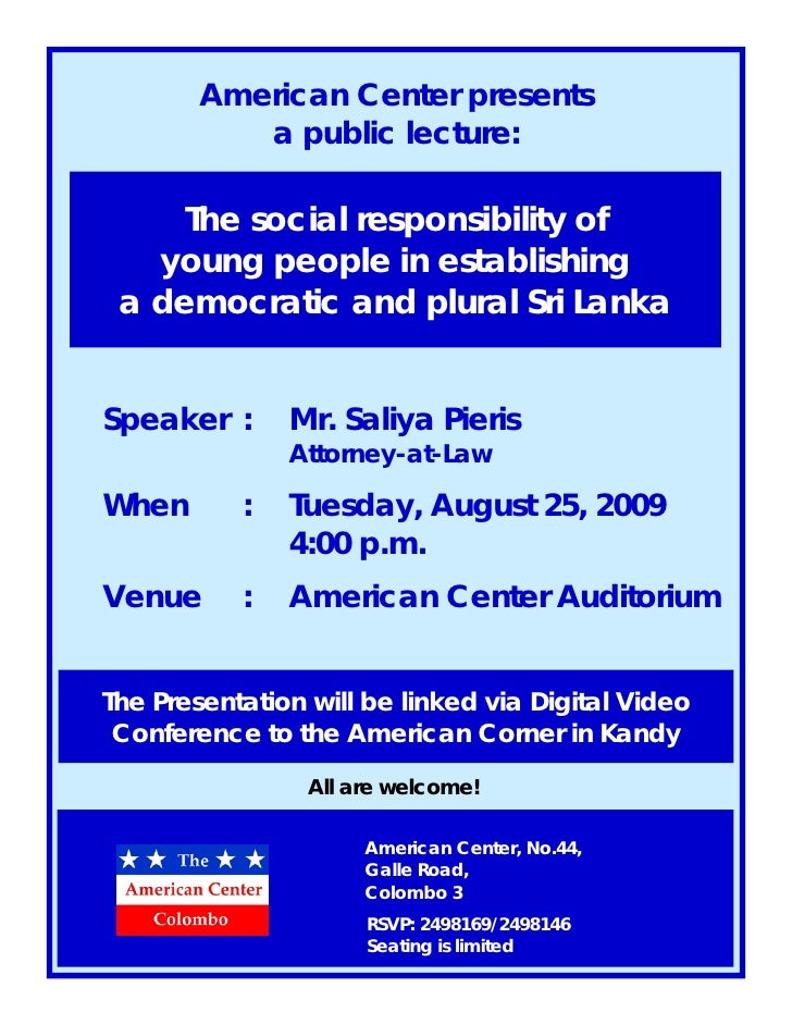 American Center presents            a public lecture:       The social responsibility of    young people in establishing  ...