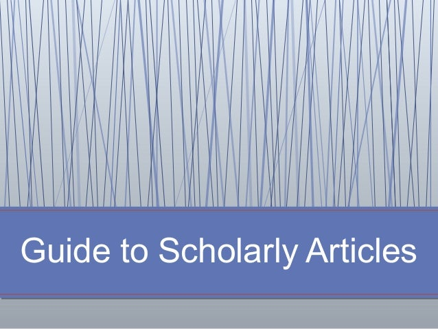 Guide to Scholarly Articles
