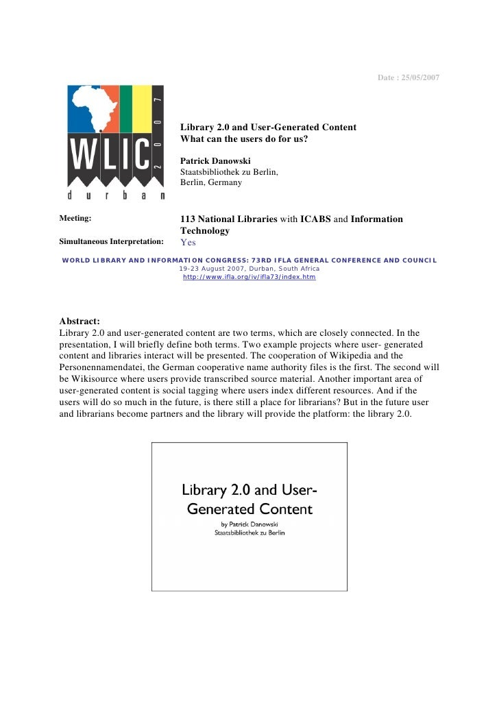 Date : 25/05/2007                                    Library 2.0 and User-Generated Content                               ...