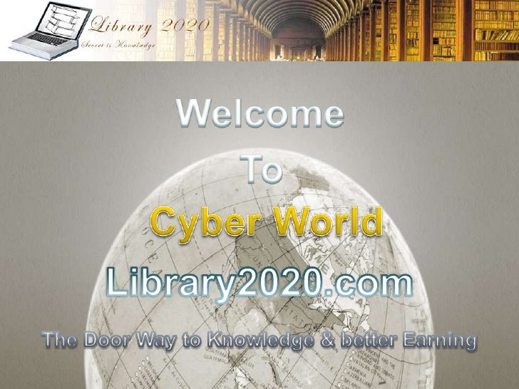 Vision 2020   To make everyone in the world to gain the    knowledge of computers.