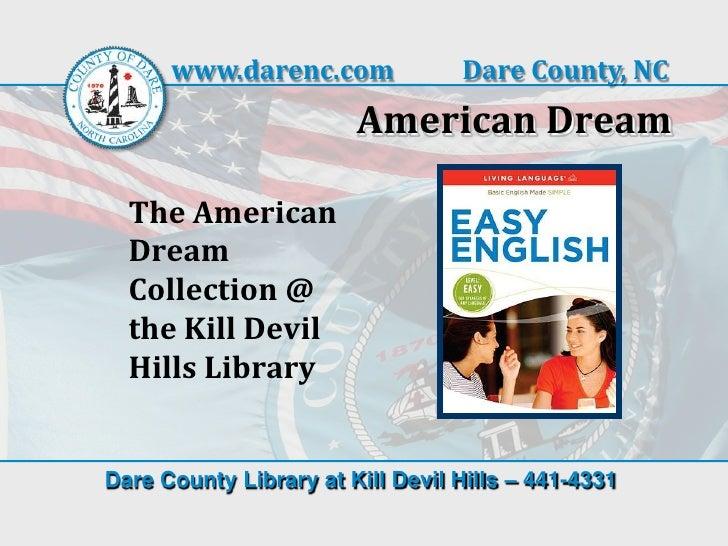 www.darenc.com              Dare County, NC                        American Dream  The American  Dream  Collection @  the ...