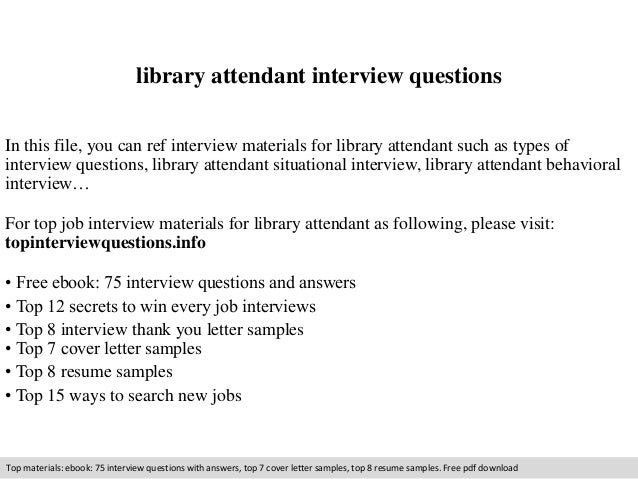 Library attendant interview questions