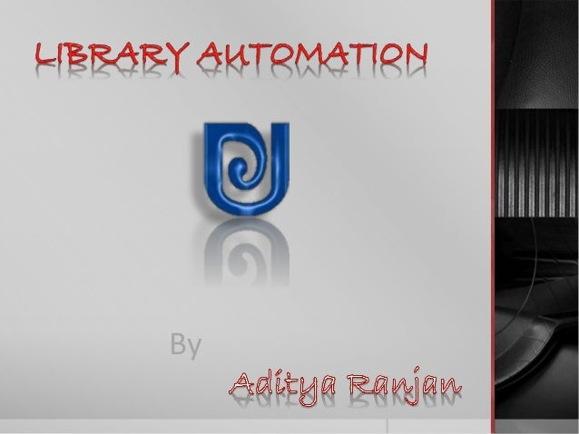 Library automation Slide 1