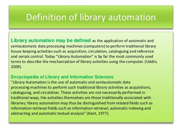 a brief history of library automation Extrapolating automation history forward is an interesting challenge in the past, growth inflection points have developed from new products and leadership (dcs, plc, sensors, software) today, growth is coming from global expansion and services, but that is only incremental, and not by any means a surge.
