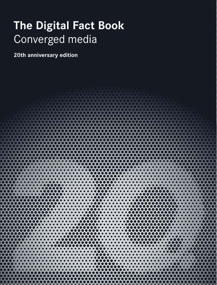 The Digital Fact Book Converged media 20th anniversary edition
