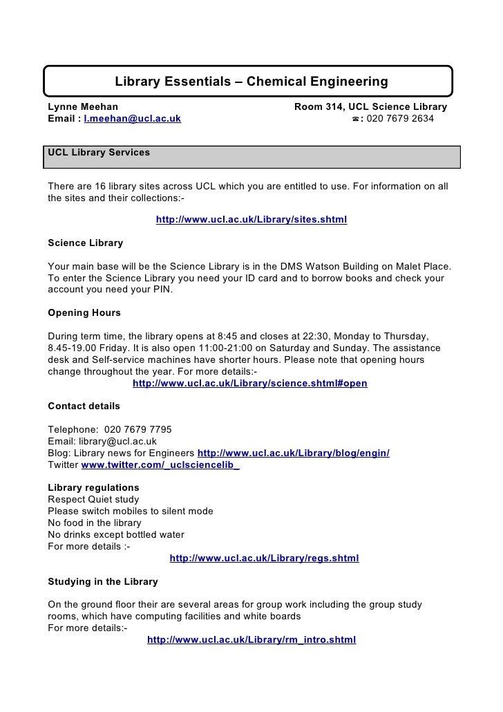 Library Essentials – Chemical Engineering Lynne Meehan                                            Room 314, UCL Science Li...