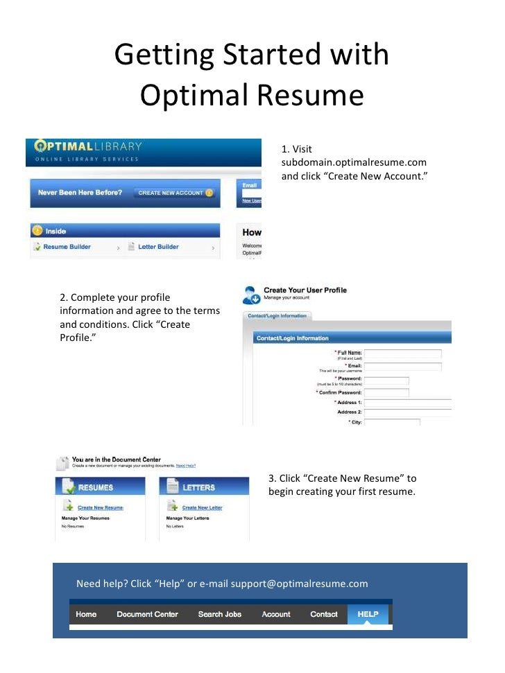 """Getting Started with Optimal Resume<br />1. Visit subdomain.optimalresume.com and click """"Create New Account.""""<br />2. Comp..."""
