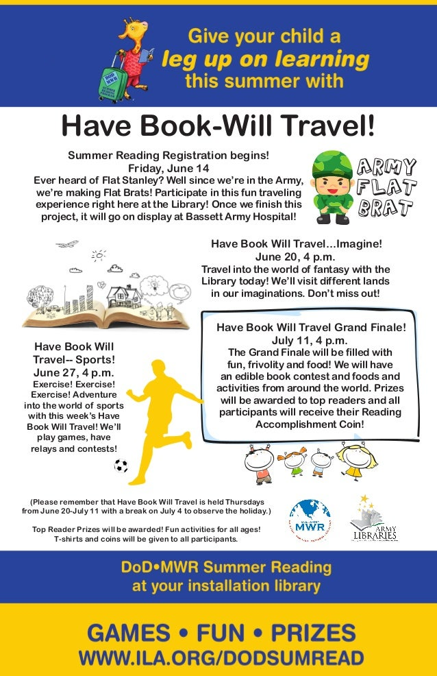 Summer Reading Registration begins!Friday, June 14Ever heard of Flat Stanley? Well since we're in the Army,we're making Fl...