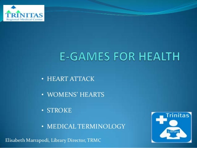 • HEART ATTACK                • WOMENS' HEARTS                • STROKE                • MEDICAL TERMINOLOGYElisabeth Marra...