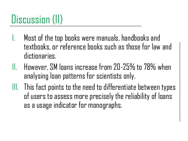 Discussion (II) I. Most of the top books were manuals, handbooks and textbooks, or reference books such as those for law a...