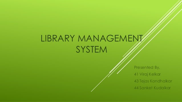 Library Management Project Presentation Slideshare