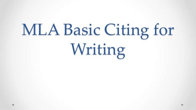 MLA Basic Citing for Writing