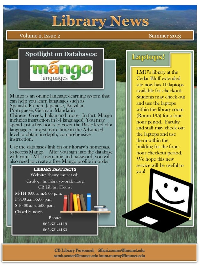 Volume 2, Issue 2  Summer 2013  Spotlight on Databases:  Mango is an online language-learning system that can help you lea...