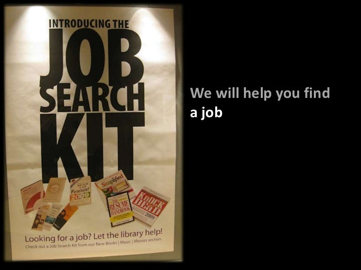 We will help you find<br />a job<br />