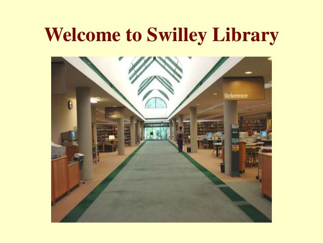 Welcome to Swilley Library