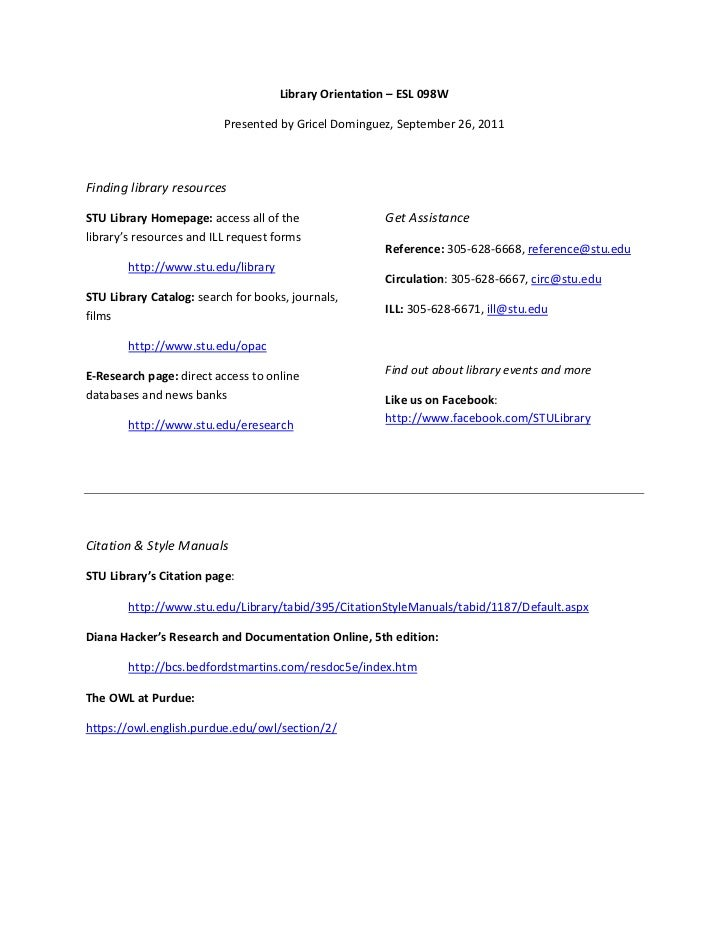 Library Orientation – ESL 098W                          Presented by Gricel Dominguez, September 26, 2011Finding library r...