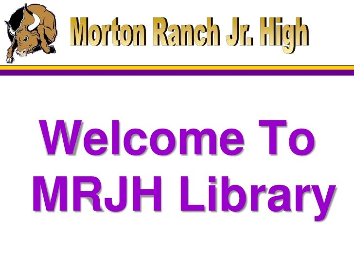 Welcome ToMRJH Library