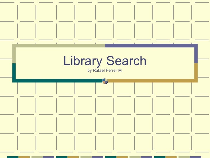 Library Search by Rafael Ferrer M.
