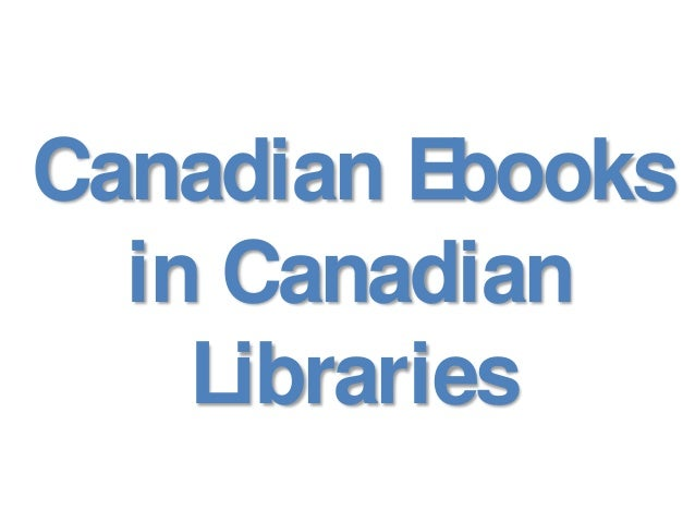 Canadian Ebooks in Canadian Libraries