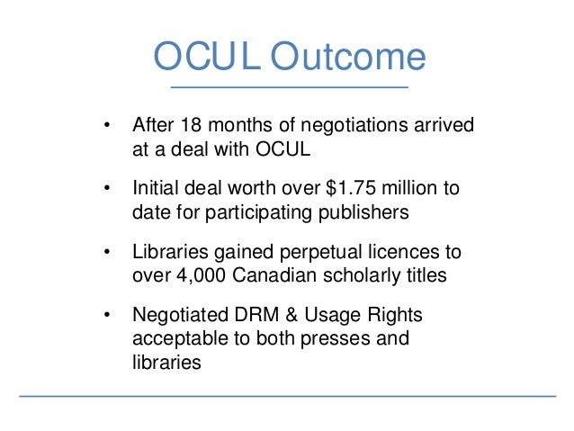 OCULYear 3 • Now working with OCUL to expand the Canadian titles in their collections beyond ACUP presses • Currently work...