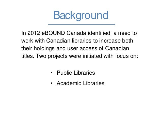 Canadian Ebooks in Canadian Libraries Slide 2