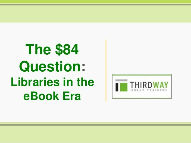 The $84 Question: Libraries in the eBook Era