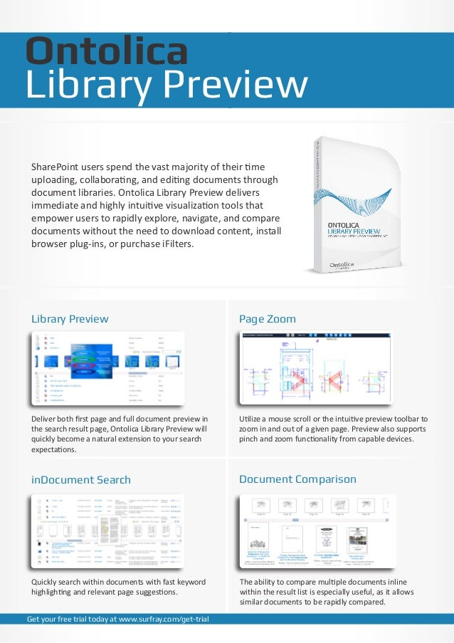 OntolicaLibrary Preview SharePoint users spend the vast majority of their time uploading, collaborating, and editing docum...