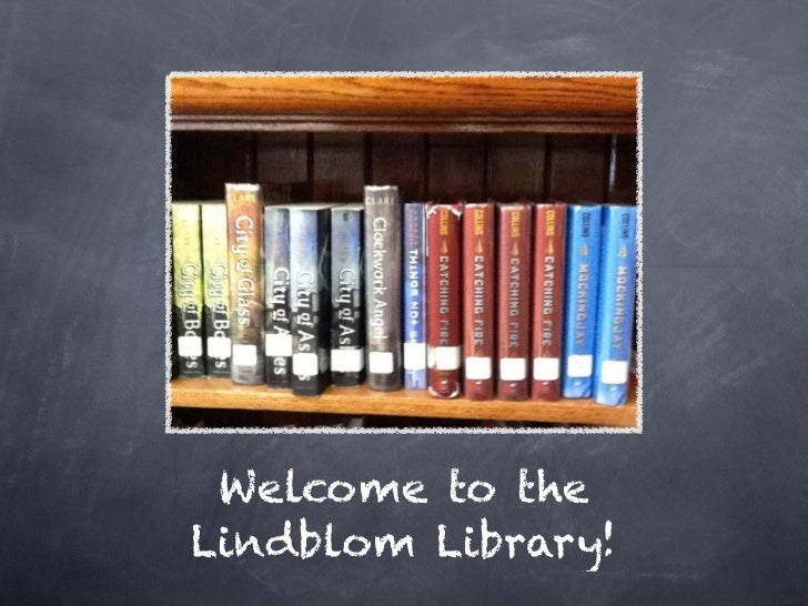 Welcome to theLindblom Library!