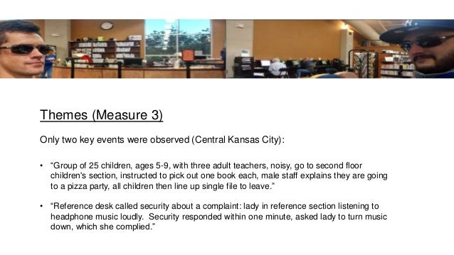 """Themes (Measure 3) Only two key events were observed (Central Kansas City): • """"Group of 25 children, ages 5-9, with three ..."""