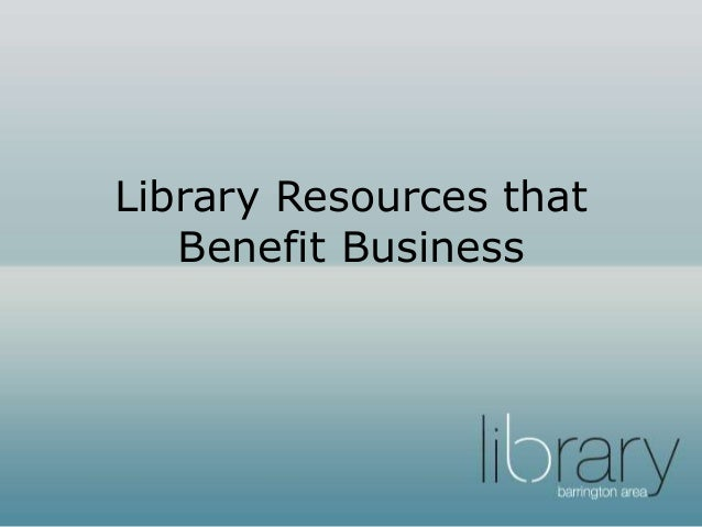 Library Resources that Benefit Business