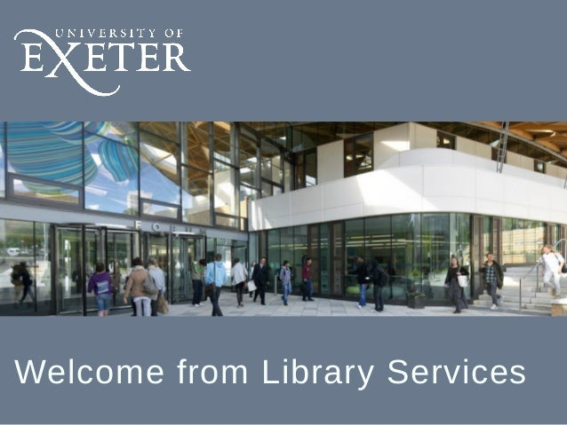 Welcome from Library Services