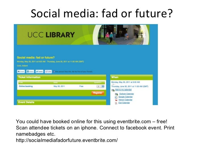 Social media: fad or future? You could have booked online for this using eventbrite.com – free! Scan attendee tickets on a...