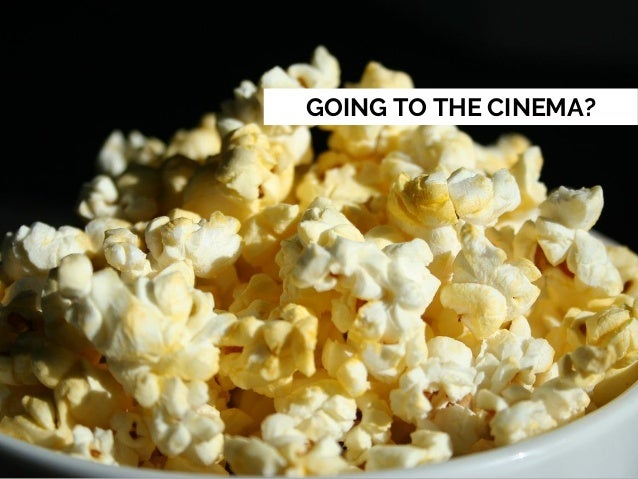 GOING TO THE CINEMA?
