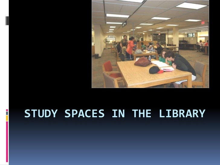 Study Spaces in the Library<br />
