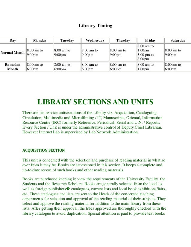 Library Timing Day  Monday  Tuesday  Wednesday  Thusday  Friday  Normal Month  8:00 am to 9:00pm  8:00 am to 9:00pm  8:00 ...
