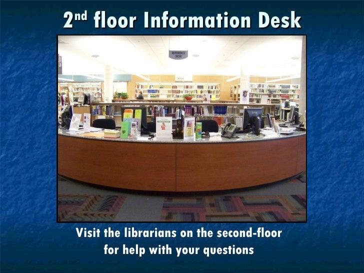 15. 2 Nd Floor Information Desk ... Ideas