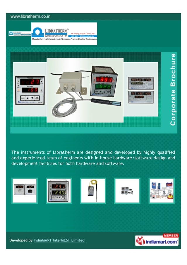 The instruments of Libratherm are designed and developed by highly qualifiedand experienced team of engineers with in-hous...