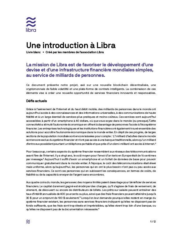1 / 12 La mission de Libra est de favoriser le développement d'une devise et d'une infrastructure financière mondiales sim...