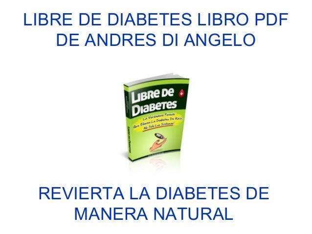 Libre de Diabetes libro pdf de Andres Di Angelo