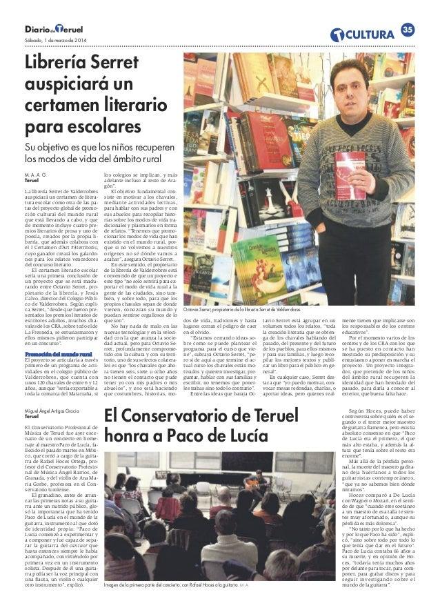 Diario T eruel de  •CULTURA T  Sábado, 1 de marzo de 2014  35  Librería Serret auspiciará un certamen literario para escol...