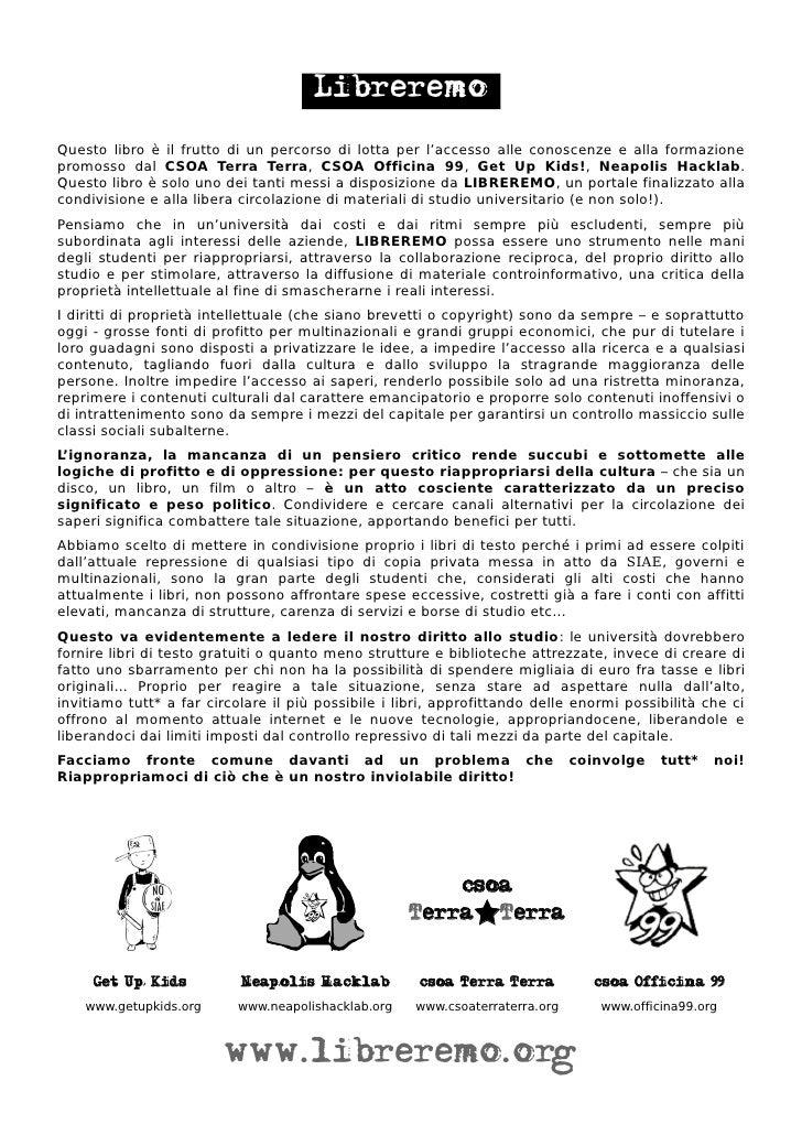 LibreremoQuesto libro è il frutto di un percorso di lotta per l'accesso alle conoscenze e alla formazionepromosso dal CSOA...