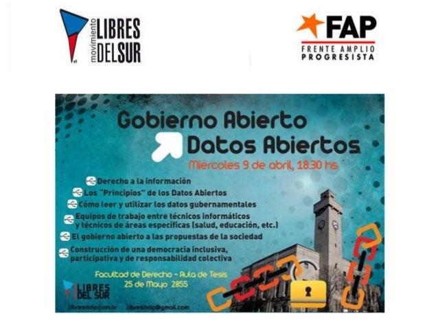 Gobierno Abierto Datos Abiertos El derecho a la información: Constitución de la Nación Argentina Art. 38: Los partidos pol...