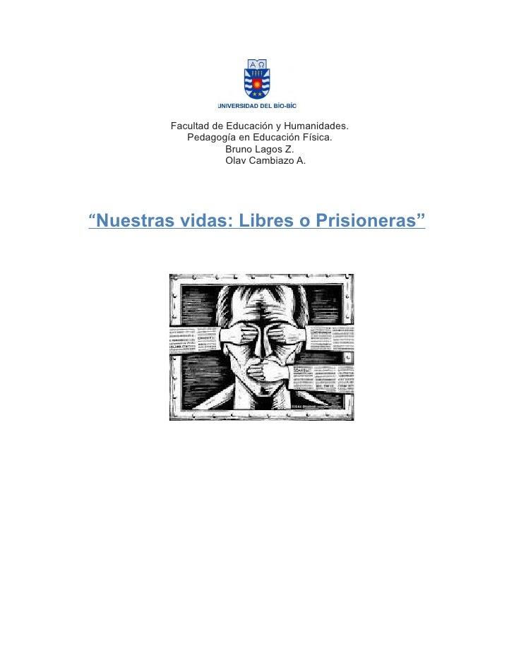 Facultad de Educación y Humanidades.            Pedagogía en Educación Física.                     Bruno Lagos Z.         ...